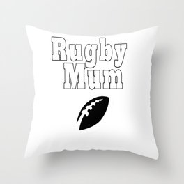 Funny Rugby Mum Throw Pillow