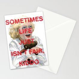 The Golden Girls: LIFE ISN'T FAIR, KIDDO Stationery Cards