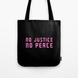 No Justice, No Peace Tote Bag