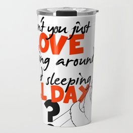 Lazy people sloth print :) Travel Mug