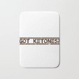 Got Ketones LCHF Keto Diet Ketosis Lifestyle Healthy Living Bath Mat