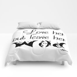 Love her but leave her Wild-Stars Comforters