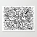 Be Awesome Today! by kerbyrosanes