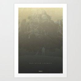 War Never Changes - Fallout 4 Art Print