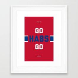 Go Habs Go Framed Art Print