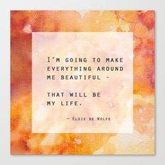 Make Everything Beautiful Canvas Print