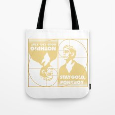 Stay (Nothing Gold Can Stay) Ponyboy Tote Bag