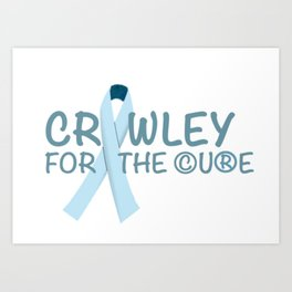 Crawley for the Cure Art Print
