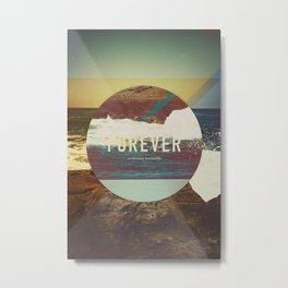 Forever Metal Print