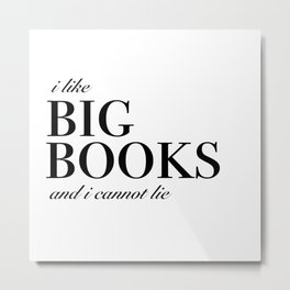 I like big books Metal Print