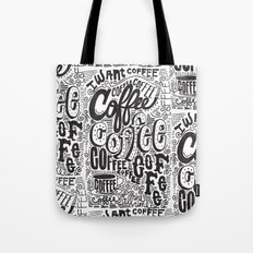 COFFEE COFFEE COFFEE! Tote Bag
