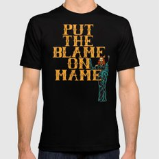 Put The Blame On Mame Mens Fitted Tee MEDIUM Black