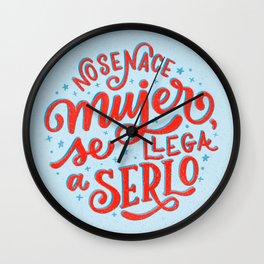 """No se nace mujer, se llega a serlo"", Simone de Beauvoir Wall Clock"
