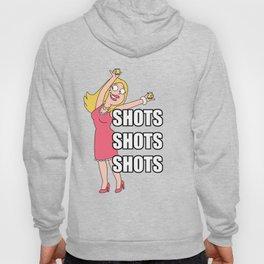 Shots Shots Shots! Hoody