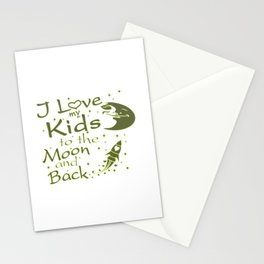 I Love My Kids to the Moon and Back Stationery Cards