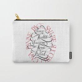 Peace, health, success, home & bread (pace, salute, successo, casa, panne) - white version Carry-All Pouch