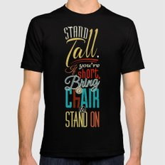 Stand Tall. Mens Fitted Tee LARGE Black