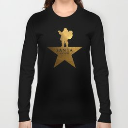 Santa Christmas Star Hamilton Parody Long Sleeve T-shirt
