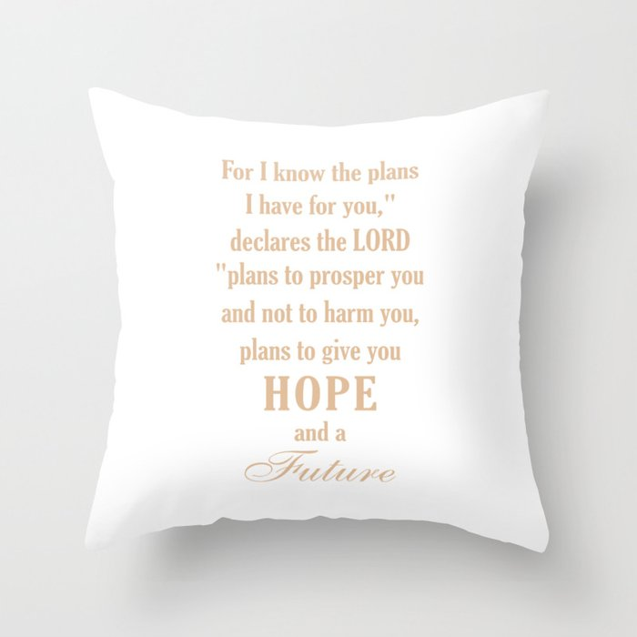 God has plan for you,Christian,Bible Quote,Jeremiah 29:11 Throw Pillow by  emmanuel_love