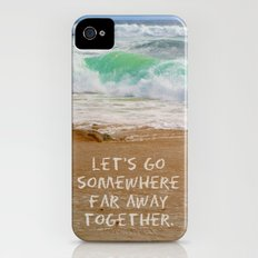 Let's Go Somewhere Far Away Together Slim Case iPhone (4, 4s)