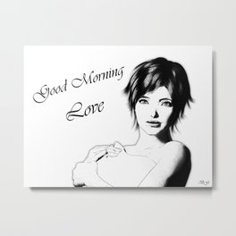 Good Morning Love Metal Print