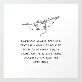 Never be able to fly Art Print