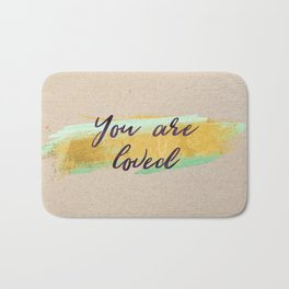 You are loved - Gold edition Bath Mat