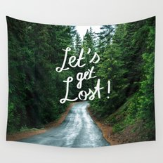 Let's get Lost! - Quote Typography Green Forest Wall Tapestry