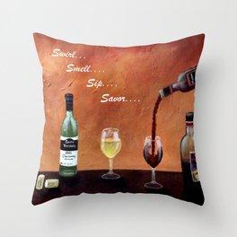 Swirl, Smell, Sip, Savor Throw Pillow