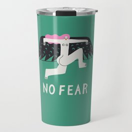 No Fear Travel Mug