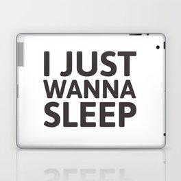 I just wanna sleep Laptop & iPad Skin