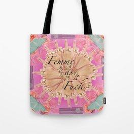 Femme as Fuck (ornate) Tote Bag