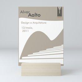 Exhibition poster-Alvar Aalto-Design e Arquitetura 2011. Mini Art Print