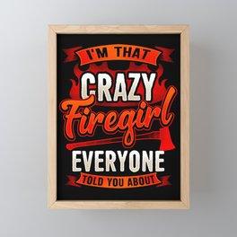 Crazy Firegirl - Firewoman Fire Department Heroine Framed Mini Art Print