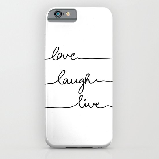 Love Laugh Live iPhone & iPod Case