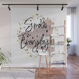 Smile everyday! Concept quotes Wall Mural