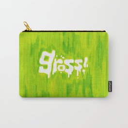 Gross! Carry-All Pouch