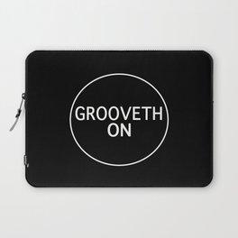Grooveth On Laptop Sleeve