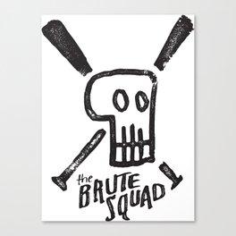 Brute Squad Canvas Print
