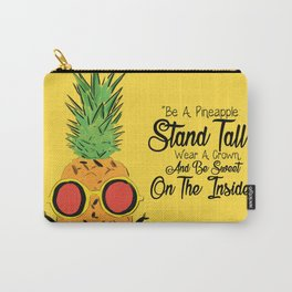 Be a Pinapple Carry-All Pouch