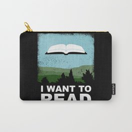 I Want to Read Carry-All Pouch
