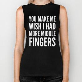 You Make Me Wish I Had More Middle Fingers (Black & White) Biker Tank