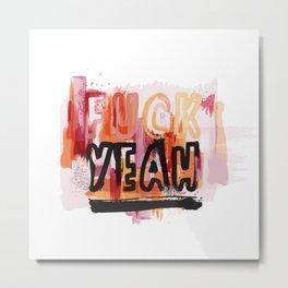 Yeah!! Metal Print