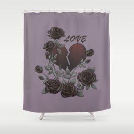 Black Roses Broken Heart Lost Love Shower Curtain