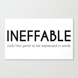 Ineffable - Beautiful Word Definition (white) Canvas Print