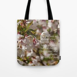 Worthy of praise Tote Bag