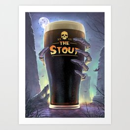 Return of The Stout Art Print