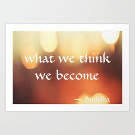 Buddha Quote Art - What We Think We Become - Bokeh Lights - Corbin Henry Art Print