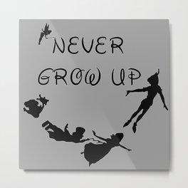 Never Grow Up - Inspired by Peter Pan Metal Print