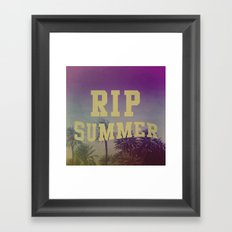 RIP Summer Framed Art Print